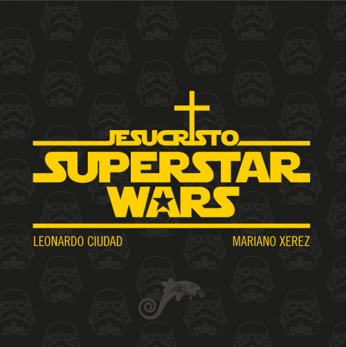Jesucristo Superstar Wars